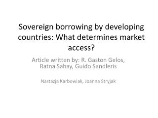 Sovereign borrowing by developing countries: What determines market access?