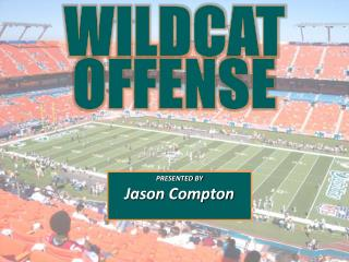 WILDCAT OFFENSE