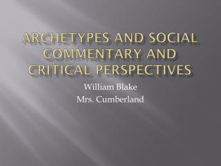 Archetypes and Social Commentary and Critical Perspectives