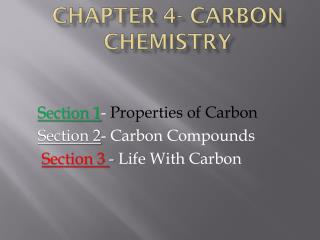 Chapter 4- Carbon Chemistry