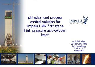 PH advanced process control solution for Impala BMR first stage high pressure acid-oxygen leach