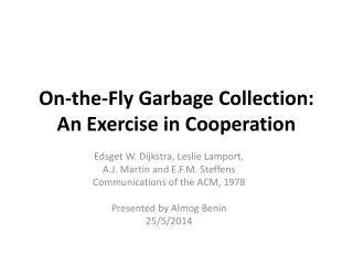 On-the-Fly Garbage Collection: An Exercise in Cooperation