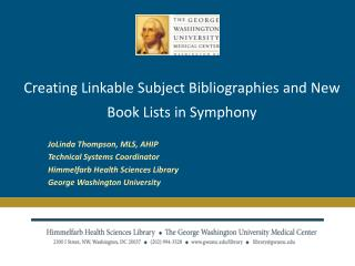 Creating Linkable Subject Bibliographies and New Book Lists in Symphony