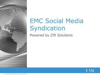 EMC Social Media Syndication