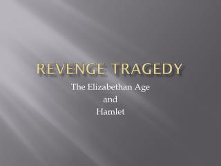Revenge Tragedy