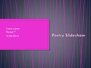 Poetry Slideshow