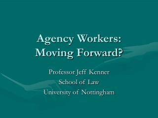 Agency Workers: Moving Forward