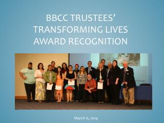 BBCC Trustees'  TransforminG Lives  Award Recognition