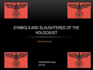 Symbols and Slaughtered of the Holocaust