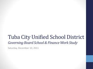 Tuba City Unified School District Governing Board School & Finance Work Study