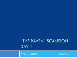"""The Raven"" Scansion Day 1"