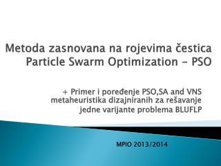 Metoda zasnovana na rojevima čestica  Particle Swarm Optimization  - PSO