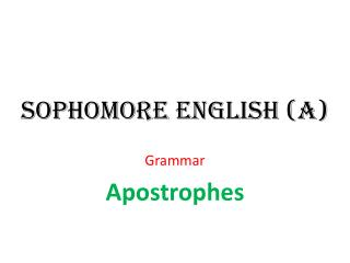 Sophomore English (A)