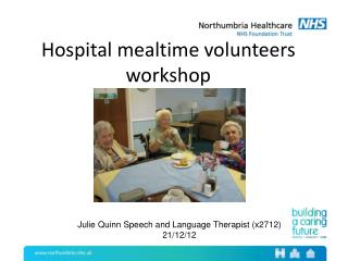 Hospital mealtime volunteers workshop