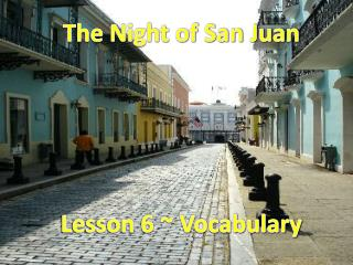 The Night of San Juan Lesson 6 ~ Vocabulary