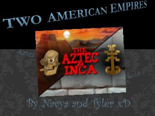 Two American  Empires