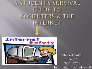 A  Student's Survival Guide to Computers & the Internet
