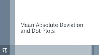 Mean Absolute Deviation and Dot Plots