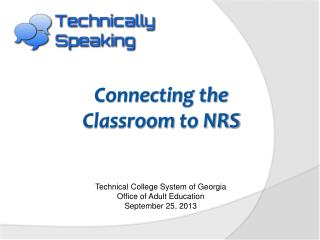 Connecting the  Classroom to NRS