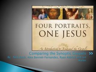 The Three Synoptic Gospels