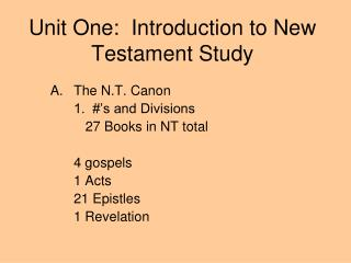 Unit One:  Introduction to New Testament Study