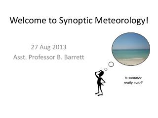 Welcome to Synoptic Meteorology!