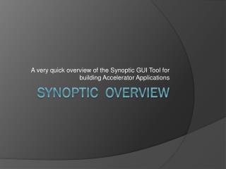 Synoptic  Overview