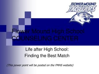 Flower Mound High School COUNSELING CENTER
