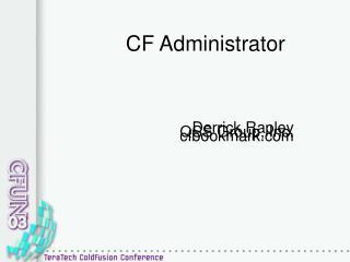 CF Administrator