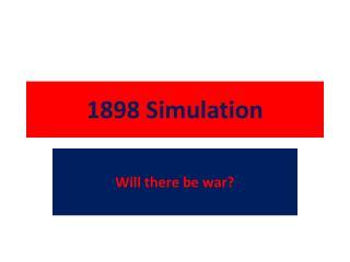1898 Simulation