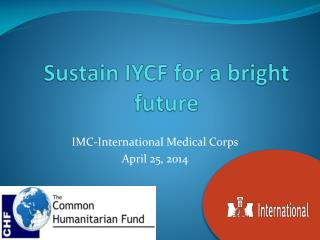 Sustain IYCF for a bright future