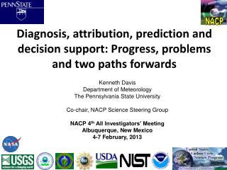 Kenneth  Davis Department of Meteorology The Pennsylvania State  University