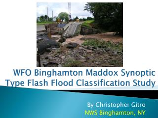 WFO Binghamton Maddox Synoptic Type Flash Flood Classification Study