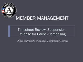 Timesheet Review, Suspension, Release for Cause/Compelling