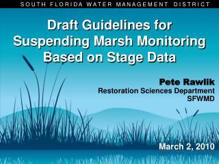 Draft Guidelines for  Suspending Marsh Monitoring  Based on Stage Data