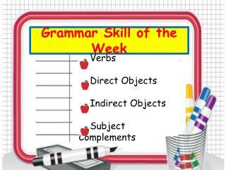 Grammar Skill of the Week