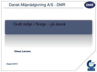 Dansk Miljørådgivning A/S - DMR