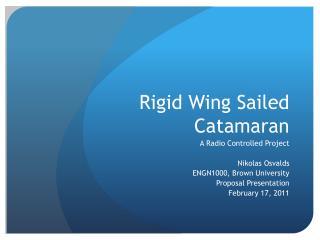 Rigid Wing Sailed Catamaran