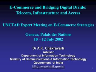 E-Commerce and Bridging Digital Divide: Telecom, Infrastructure and Access