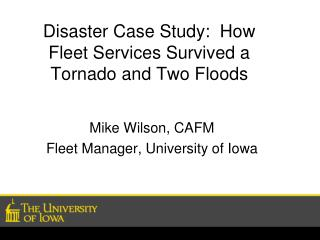 Disaster Case Study:  How Fleet Services Survived a Tornado and Two Floods