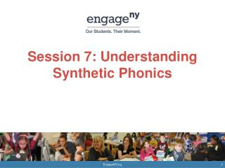 Session 7: Understanding Synthetic Phonics