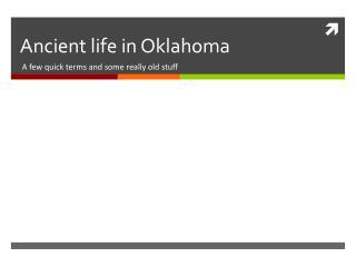 Ancient life in Oklahoma
