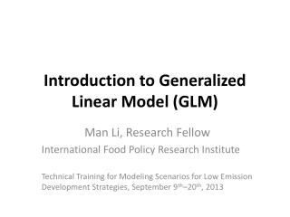Introduction to Generalized Linear Model (GLM)