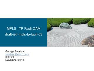 MPLS –TP Fault OAM draft-ietf-mpls-tp-fault-03