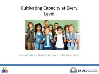 Cultivating Capacity at Every Level