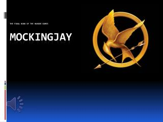 The Final Book Of The Hunger Games Mockingjay
