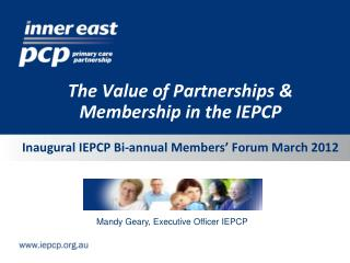 The Value of Partnerships & Membership in the IEPCP