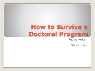 How to Survive a Doctoral Program