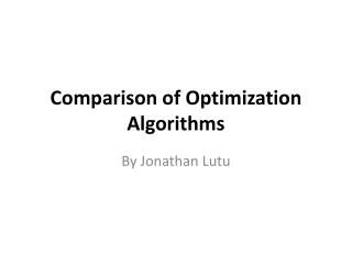 Comparison of Optimization Algorithms