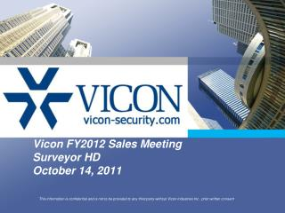 Vicon  FY2012 Sales Meeting Surveyor  HD October 14, 2011